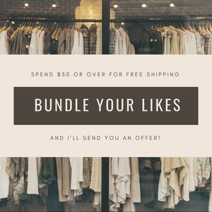 Free shipping $50 and over, bundle likes for offer